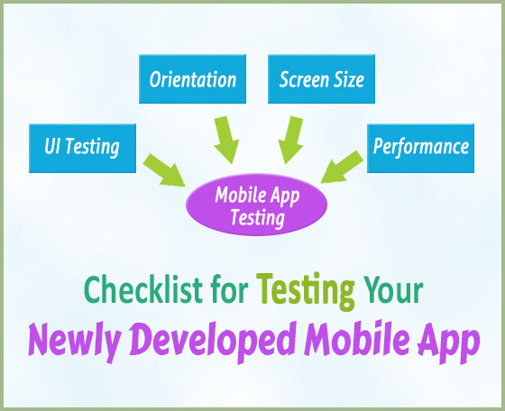 checklist to test newely developed mobile apps