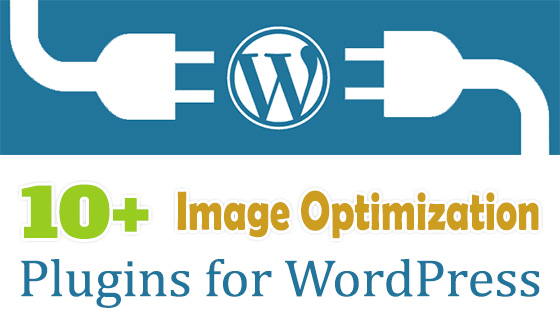 10 Best WordPress Plugins to Optimize Images