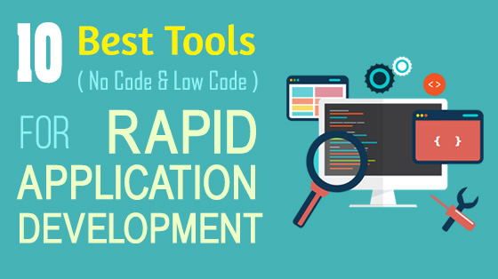 10 Best Tools For Rapid Application Development - App Development Tools