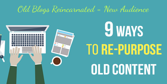 9 Ways Your Old Blogs Can Generate New Leads