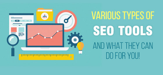 Various Types Of SEO Tools