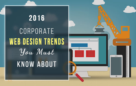 Top 10 Corporate Web Design Trends You Must Look Out For