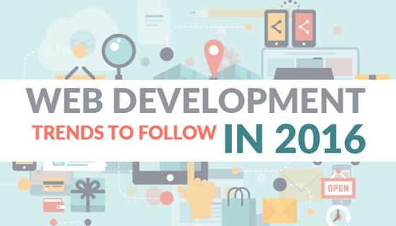 Web Development Trends To Follow in 2016