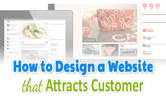 how to design a website that attracts customer