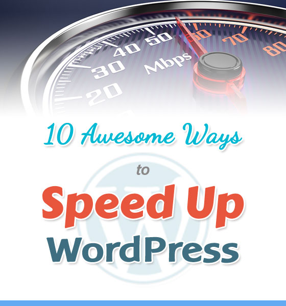 10 Ways to Speed Up WordPress
