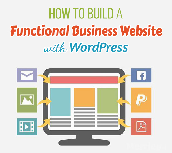 How to Build a Functional Business Website with WordPress