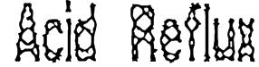 Acid Reflux (BRK) Font