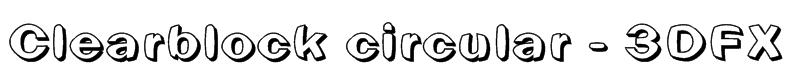 Clearblock circular - 3DFX Font