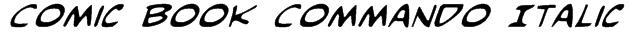 Comic Book Commando Italic Font