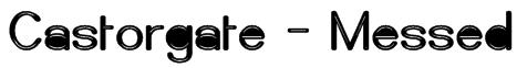Castorgate - Messed Font