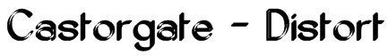 Castorgate - Distort Font