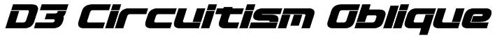 D3 Circuitism Oblique Font