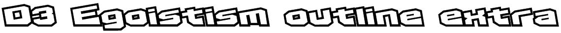 D3 Egoistism outline extra Font