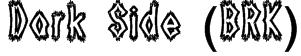 Dark Side (BRK) Font