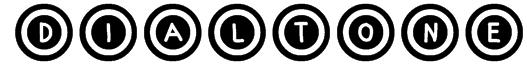Dialtone Font