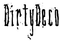 DirtyDeco Font