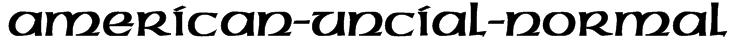 American-Uncial-Normal Font