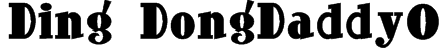 Ding-DongDaddyO Font