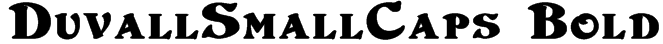DuvallSmallCaps Bold Font