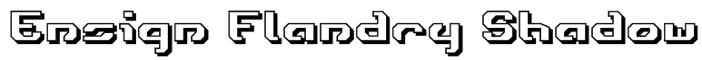 Ensign Flandry Shadow Font