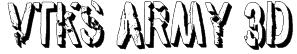 vtks army 3d Font
