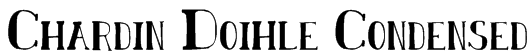 Chardin Doihle Condensed Font