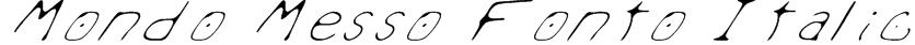 Mondo Messo Fonto Italic Font