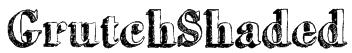 GrutchShaded Font