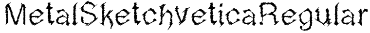 MetalSketchveticaRegular Font