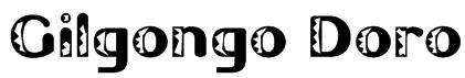 Gilgongo Doro Font