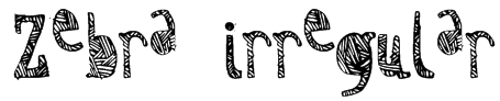 Zebra irregular Font