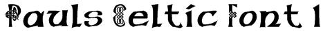 Pauls Celtic Font 1 Font