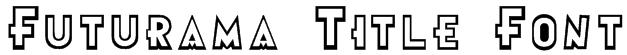Futurama Title Font Font