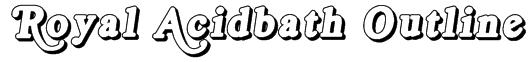 Royal Acidbath Outline Font
