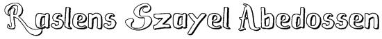 Raslens Szayel Abedossen Font