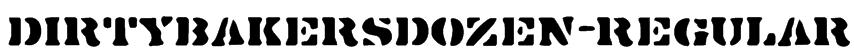 DirtyBakersDozen-Regular Font