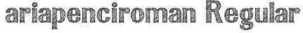 ariapenciroman Regular Font