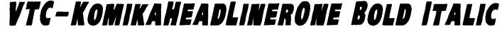 VTC-KomikaHeadLinerOne Bold Italic Font