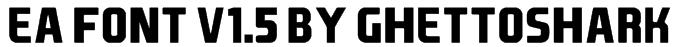 EA Font v1.5 by Ghettoshark Font