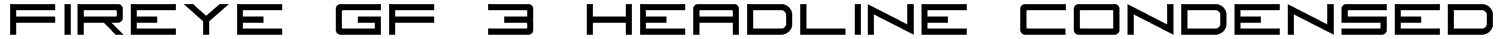 Fireye GF 3 Headline Condensed Font