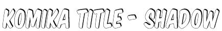 Komika Title - Shadow Font