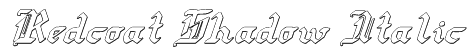 Redcoat Shadow Italic Font