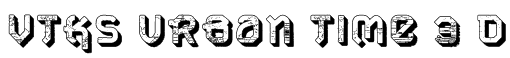 VTKS URBAN TIME 3 d Font