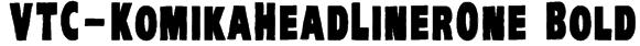 VTC-KomikaHeadLinerOne Bold Font