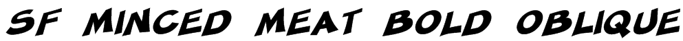 SF Minced Meat Bold Oblique Font