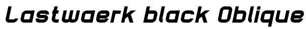 Lastwaerk black Oblique Font