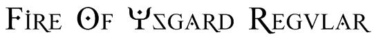 Fire Of Ysgard Regular Font