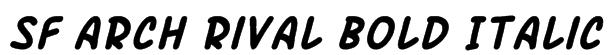 SF Arch Rival Bold Italic Font