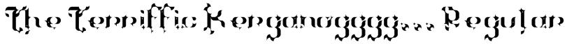 The Terriffic Kerganogggg... Regular Font