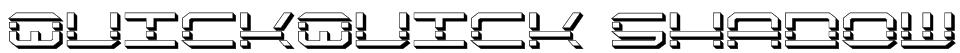 QuickQuick Shadow Font